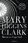Muerte en Cape Cod par Mary Higgins Clark