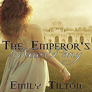 The Emperor's New Pony Audiobook
