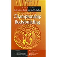 Championship Body Building: Chris Aceto's Instruction Book for Body Building