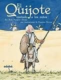 img - for El Quijote contado a los ninos (Biblioteca Escolar Clasicos Contados A los Ninos) (Spanish Edition) book / textbook / text book