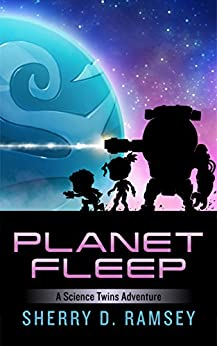 Planet Fleep: A Science Twins Adventure by [Ramsey, Sherry D.]