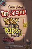 Uncle John's Top Secret Bathroom Reader for Kids Only!