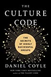 zappos - The Culture Code: The Secrets of Highly Successful Groups
