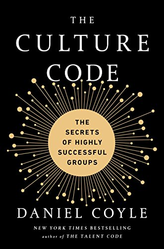 The Culture Code: The Secrets of Highly Successful Groups (Navy Start Guide)