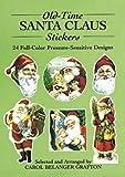 Old-Time Santa Claus Stickers: 24 Full-Color Pressure-Sensitive Designs (Dover Stickers)