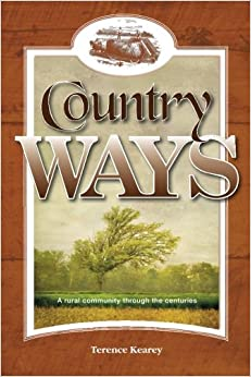 Country Ways: A rural community through the centuries
