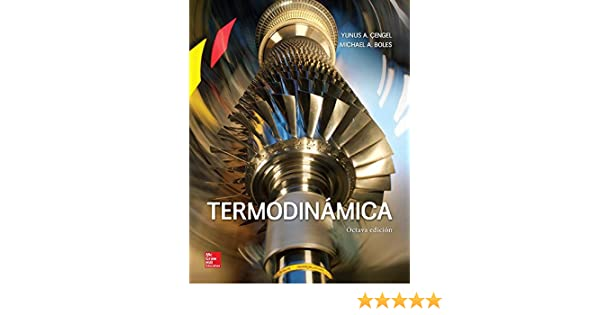 Termodinamica 8ª Yunus A Cengel Michael A Boles 9786071512819
