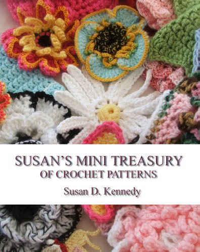 Susan's Mini Treasury of Crochet Patterns by [Kennedy, Susan]