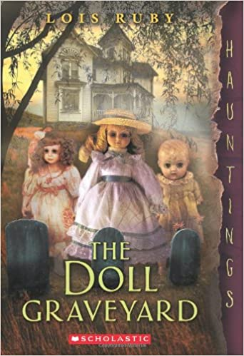 Book cover of The Doll Graveyard by Lois Ruby