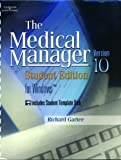 Bundle: Medical Manager Version 10 Student Edition with Workbook : Medical Manager Version 10 Student Edition with Workbook, Gartee and Gartee, Richard, 1401845312