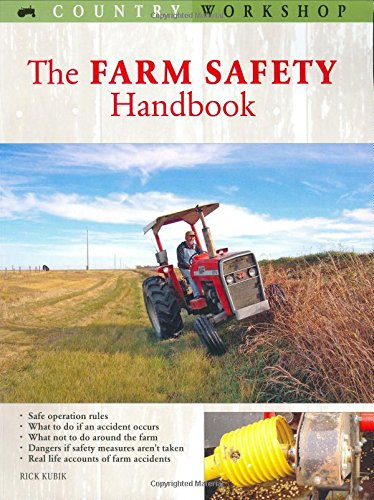 - Farm Safety Handbook (Country Workshop)