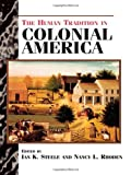 Human Tradition in Colonial America, , 0842027009