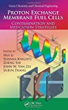 img - for Proton Exchange Membrane Fuel Cells: Contamination and Mitigation Strategies (Green Chemistry and Chemical Engineering) book / textbook / text book