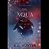 The Aqua Lie (The Aqua Saga Book 2)