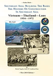 -Seabee Book- Southeast Asia: Building The Bases The History Of Construction In Southeast Asia: Vietnam Construction by CreateSpace Independent Publishing Platform