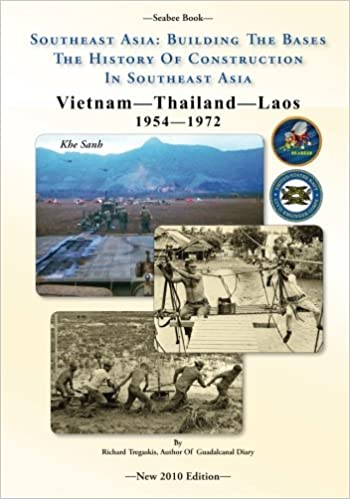 Seabee Book- Southeast Asia: Building The Bases The History