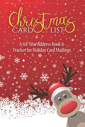 Christmas Card List: A Six-Year Address Book & Tracker for Holiday Card Mailings (Volume 12) (List Of Books Ordered)