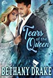 Tears of the Queen: A Steamy Werewolf Shifter