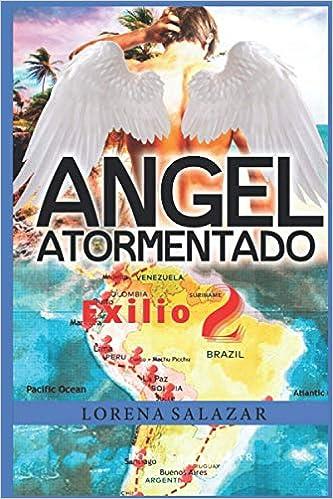 Angel Atormentado: Serie Exilio no. 2 – Scott de Lorena Salazar