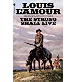 The Strong Shall Live, Louis L'Amour, 0553149318