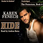 Hide: The Protectors, Book 4 | Karen Fenech