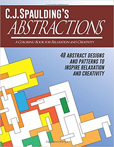 Descargar En Libros C.j.spaulding's Abstractions: A Coloring Book For Relaxation And Creativity Directas Epub Gratis