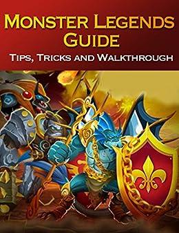 Monster Legends Guide: Tips, Tricks and Walkthrough