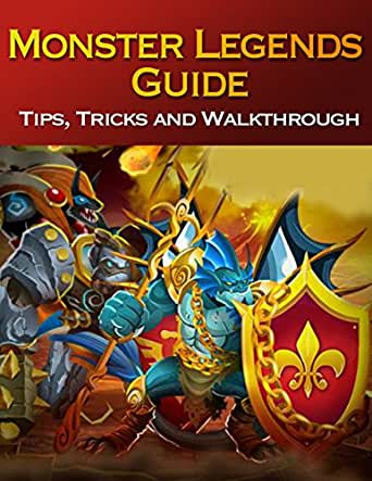 Monster Legends Guide Tips Tricks And Walkthrough Kindle Edition By L Kenny Humor Entertainment Kindle Ebooks Amazon Com