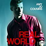 Real World: Bend or Break, Book 5 | Amy Jo Cousins