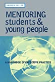 Mentoring Students and Young People, Andrew Miller, 0749435437