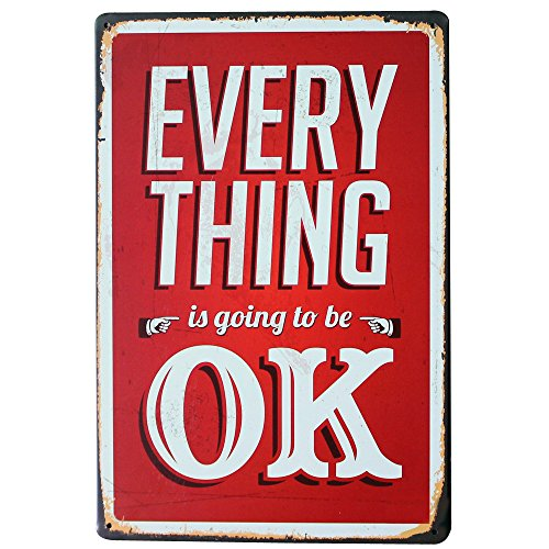 EVERYTHING is going to be OK Metal Wall Decor Plaque Tin Vintage Sign language Motto letter Board
