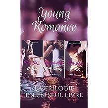 Young Romance : La trilogie complète (French Edition)