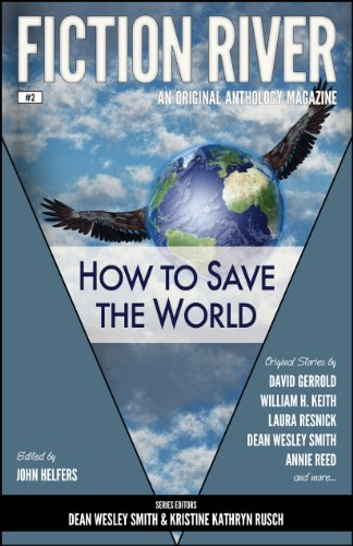 Amazon Fiction River How To Save The World Fiction River An