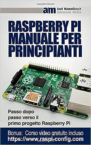 Raspberry Pi Manuale per Principianti
