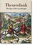 Download Theuerdank: The Epic of the Last Knight in PDF ePUB Free Online