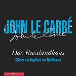 Das Russlandhaus | John le Carré
