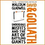 David and Goliath | Malcolm Gladwell
