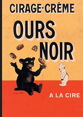 Carnet Ligné Affiche Cirage-Crème Ours Noir (Bnf Affiches) (French Edition)