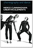 Merce Cunningham : Creative Elements, , 3718658348