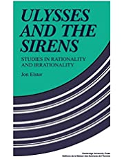 Ulysses and the Sirens: Studies in Rationality and Irrationality