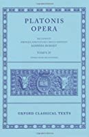 Plato Opera Vol. IV: (Clitopho Respublica Timaeus