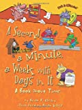 A Second, a Minute, a Week with Days in It, Brian P. Cleary, 0822578832