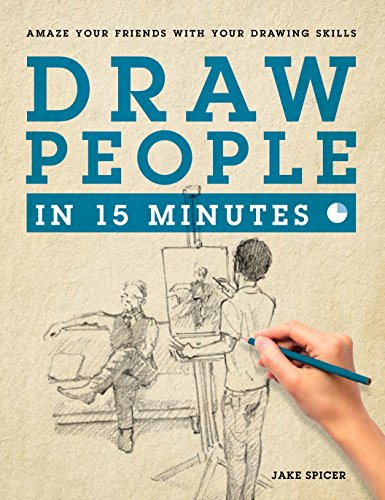 Draw People in 15 Minutes: How to Get Started in Figure Drawing