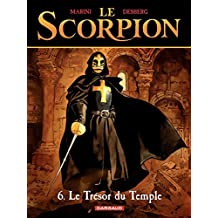 Le Scorpion - tome 6 - Le Trésor du temple (French Edition)