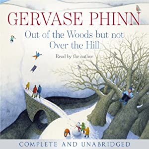 Out of the Woods but not Over the Hill Audiobook