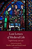 Letters of Everyday Life : English Society, 1200-1250, , 0812244591