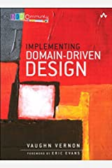 Implementing Domain-Driven Design Kindle Edition