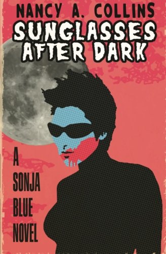 Sunglasses After Dark (The Sonja Blue - Hunter Sunglasses