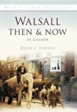 Walsall, David F. Vodden, 0752462989