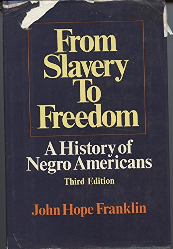 Search : From Slavery To Freedom, Third Edition : A History of Negro Americans. by John Hope Franklin (1971-05-03)